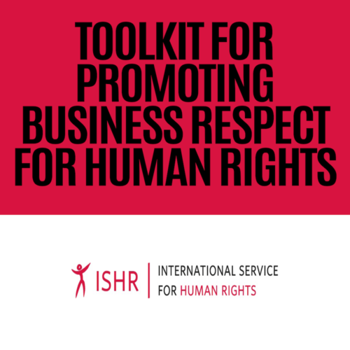 ISHR - Toolkit for Promoting Business Respect for Human Rights